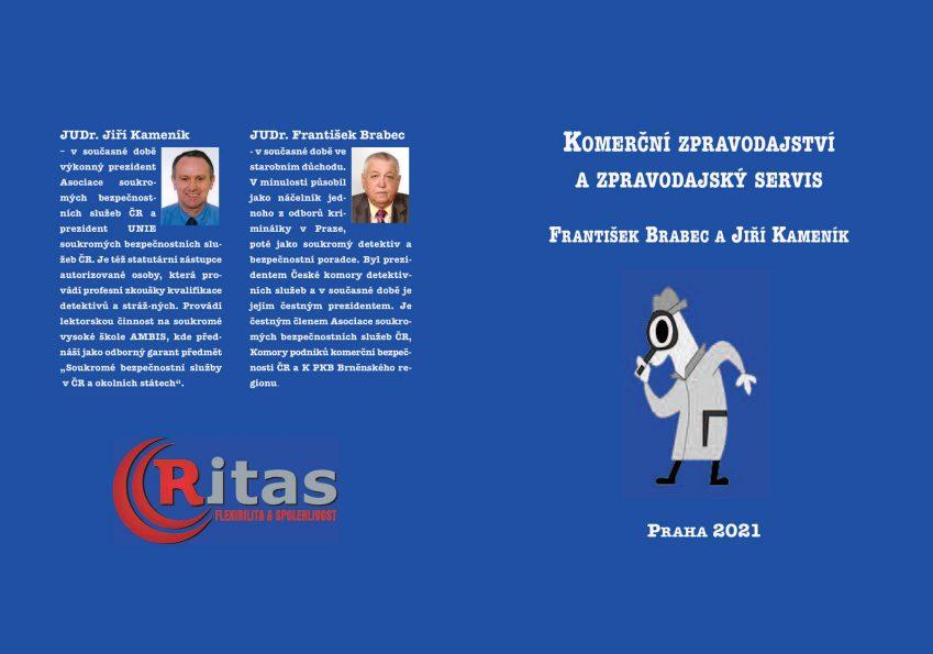Komerční zpravodajství a zpravodajský servis, František Brabec a Jiří Kameník, Praha 2021, vydal RITAS s r.o., 2018